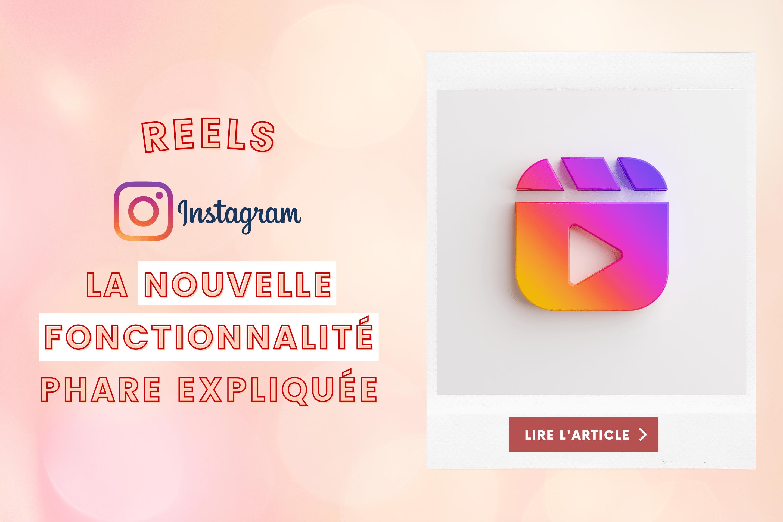 nouvelle fonctionnalité phare instagram : les reels